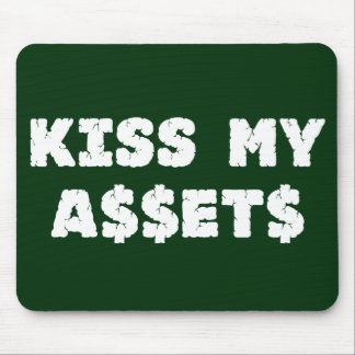 Kiss My Assets Wall Street Mousepad
