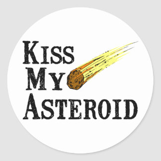 Kiss My Asteroid Classic Round Sticker
