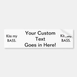 Kiss My bass black text Car Bumper Sticker