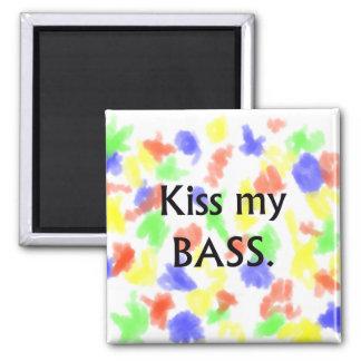 Kiss My bass black text Refrigerator Magnet
