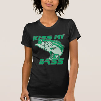 Kiss My Bass Tee Shirts