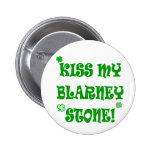 Kiss My Blarney Stone Irish Buttons