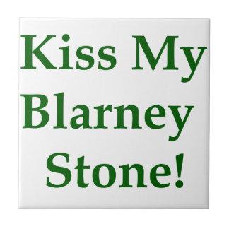Kiss My Blarney Stone Tile