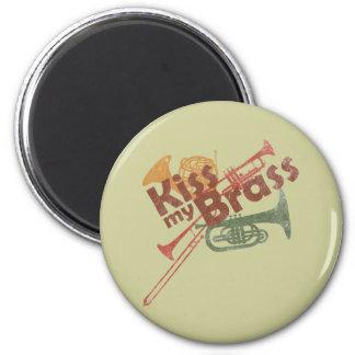 Kiss My Brass 2 Inch Round Magnet