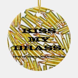 Kiss My Brass Ceramic Ornament