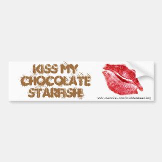 KISS MY CHOCOLATE STARFISH Bumpersticker Car Bumper Sticker