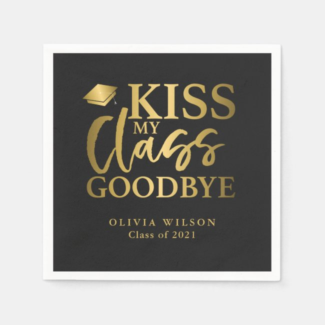 Kiss My Class Goodbye Gold Black Napkins