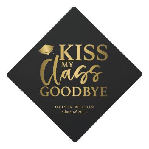 Kiss My Class Goodbye Gold Graduation Cap Topper