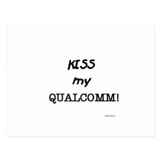Kiss my Qualcomm Postcard