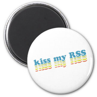 Kiss My RSS 2 Inch Round Magnet