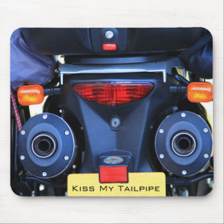 Kiss My Tailpipe Mousepad
