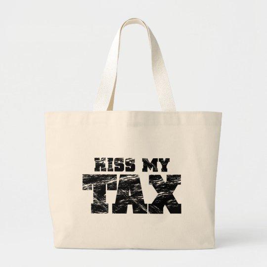 Kiss My Tax Large Tote Bag