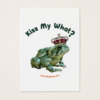 Kiss My What Frog Toad Prince Business Card