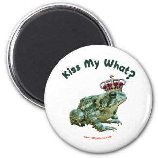 Kiss My What Frog Toad Prince 2 Inch Round Magnet