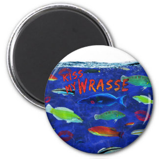 Kiss My Wrasse Fish Magnet
