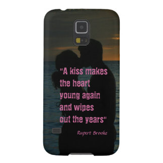 Kiss quote Rupert Brooke love background Case For Galaxy S5