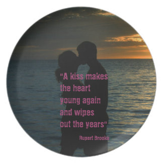 Kiss quote Rupert Brooke love background Melamine Plate