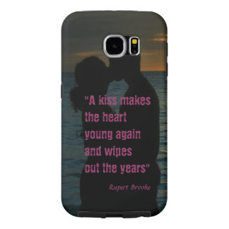 Kiss quote Rupert Brooke love background Samsung Galaxy S6 Cases