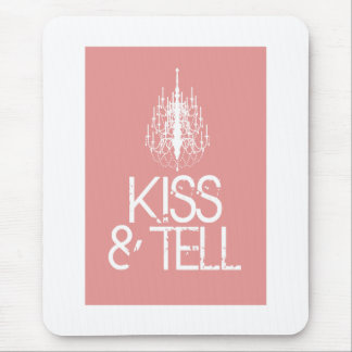 kiss & tell mouse pad