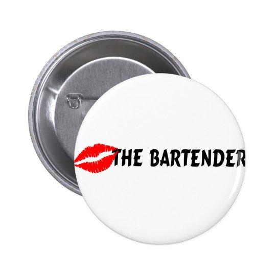Kiss The Bartender Button