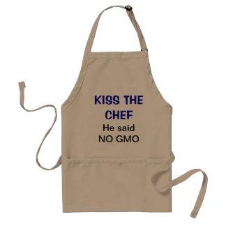 Kiss the chef -He said No GMO Adult Apron