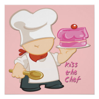 """Kiss the Chef Poster (20""""x20"""") Perfect Poster"""