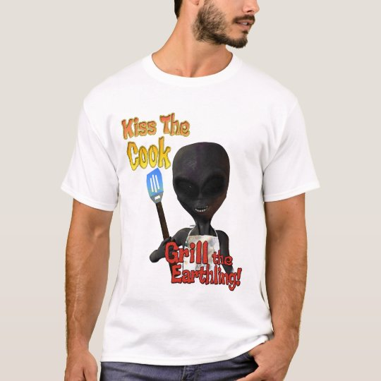 Kiss The Cook Grill The Earthling T-Shirt
