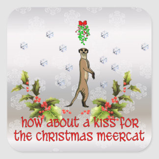 Kiss the Meerkat Square Sticker