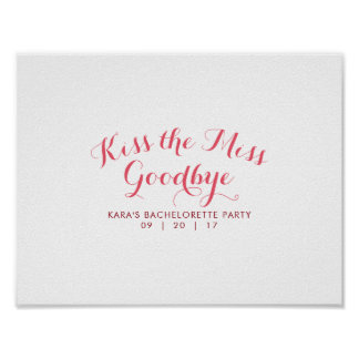Kiss The Miss Goodbye Bachelorette Party Guest Poster