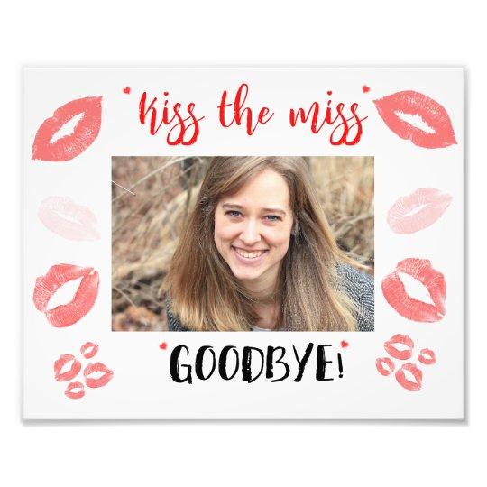 Kiss The Miss Goodbye Bridal Shower Gift Frame Photo Print Zazzle