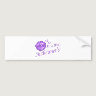 Kiss This Alzheimer's! Bumper Sticker