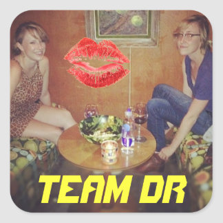 Kiss Up to Team DR Square Sticker