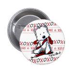 Kisses & Hugs Westie Pin Button