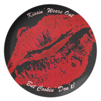 Kissin Wears Out Cookin Dont Melamine Plate