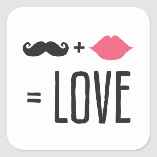 Kissing Booth - Mustache + Lips =  Love - Square Stickers