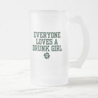 KissingU.com - EVERYONE LOVES A DRUNK GIRL Frosted Glass Beer Mug