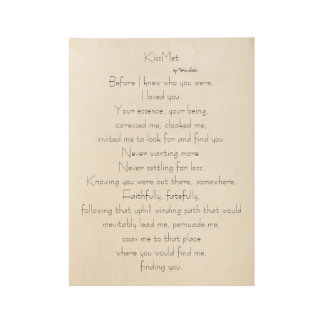 KissMet original poem for Lovers on Wood Poster