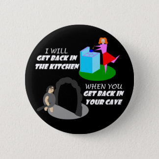 Kitchen and Cave Pinback Button