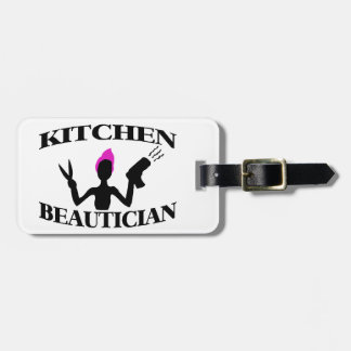 Kitchen Beautician At Home Stylist Bag Tag