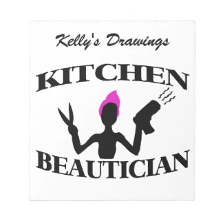 Kitchen Beautician At Home Stylist Notepad