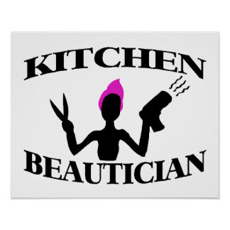 Kitchen Beautician At Home Stylist Poster