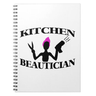 Kitchen Beautician At Home Stylist Spiral Notebook
