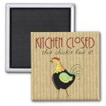 Kitchen Closed Comic Chicken Fridge Magnet