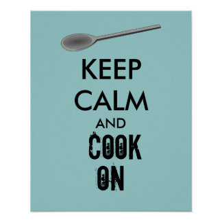 Kitchen Gifts Keep Calm and Cook On Spoon Poster