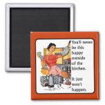 Kitchen Happy Funny Magnet Humor