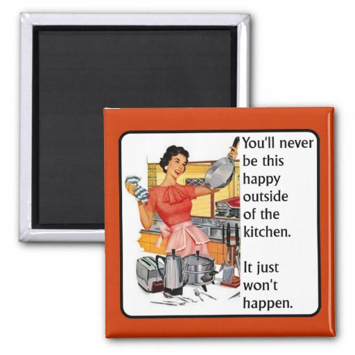 Kitchen Happy Funny Magnet Humor