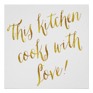 Kitchen Love Quote Faux Gold Foil Pattern Cooking Poster