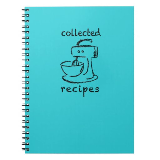 Kitchen Mixer Collected Recipes Journal Spiral Note Books
