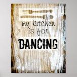 kitchen poster dancing quote & original photo art