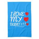 i love [Love heart]  my [Love heart]  babe!!!! [Love heart]  i love [Love heart]  my [Love heart]  babe!!!! [Love heart]  Kitchen Towels
